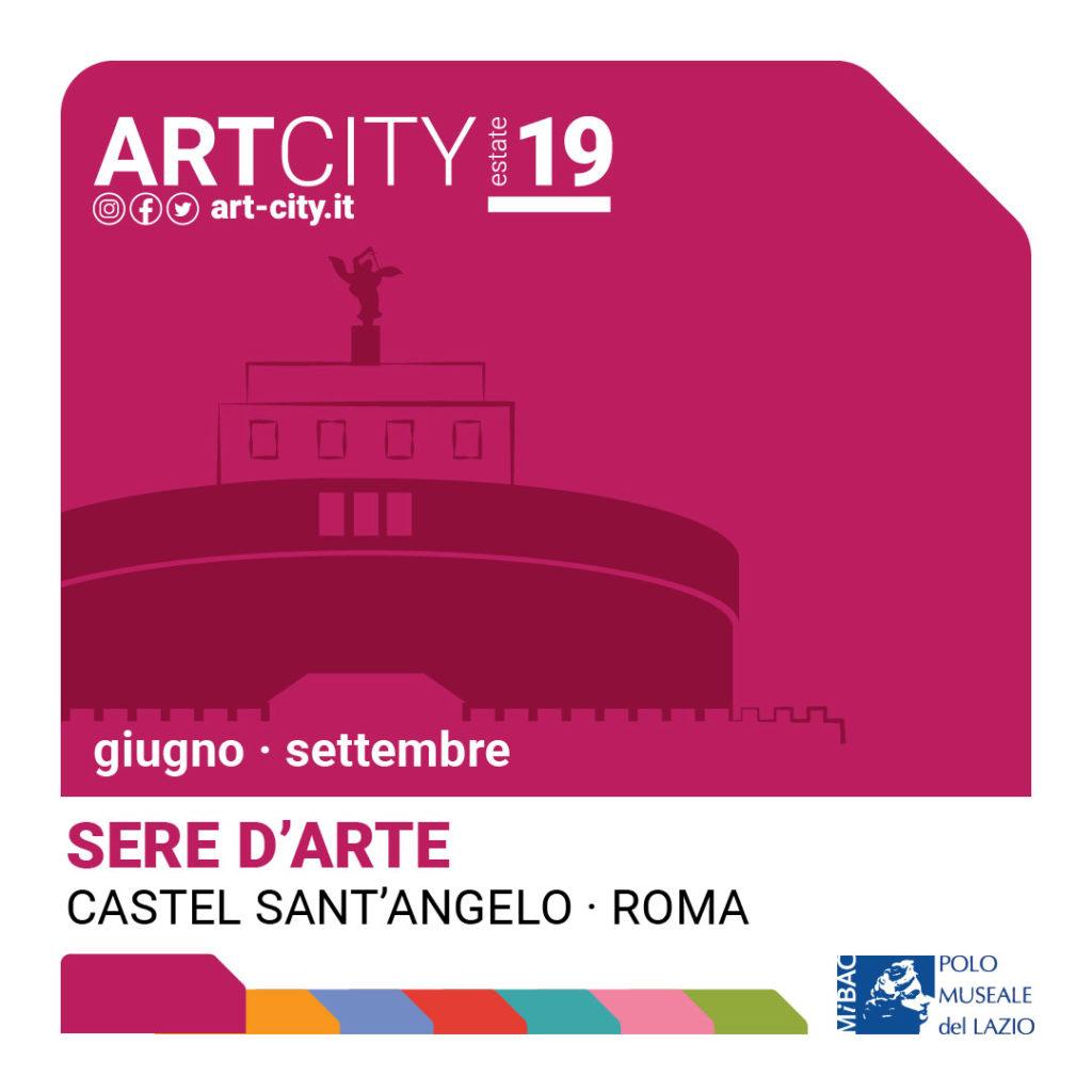 Sere d'Arte. Arte, Musica e Teatro a Castel Sant'Angelo